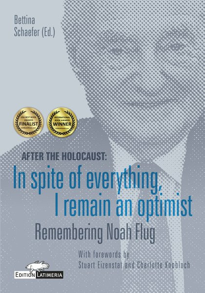 After the Holocaust: In spite of everything, I remain an optimist