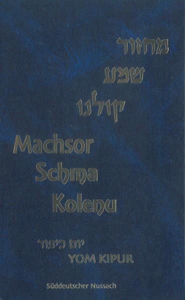 Schma Kolenu. Jom Kippur