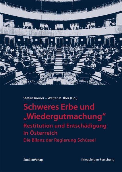 """Schweres Erbe und """"Wiedergutmachung"""""""