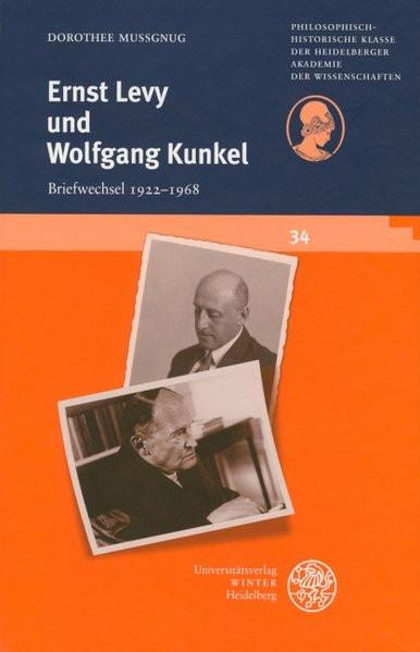 Ernst Levy und Wolfgang Kunkel