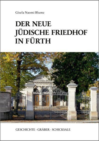 Der neue jüdische Friedhof in Fürth