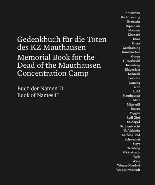 Gedenkbuch für die Toten des KZ Mauthausen / Memorial Book for the Dead of the Mauthausen Concentrat