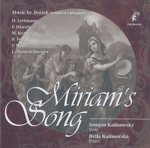 Miriam's Song. Music by Jewish Women Composers