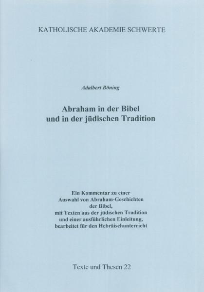 Abraham in der Bibel und in der jüdischen Tradition