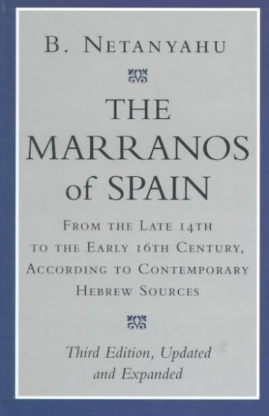 The Marranos of Spain