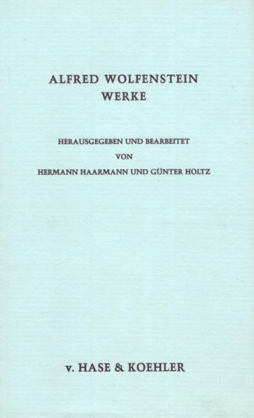 Alfred Wolfenstein Werke, Bd. 5: Vermischte Schriften