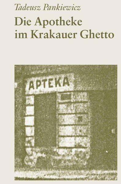 Die Apotheke im Krakauer Ghetto