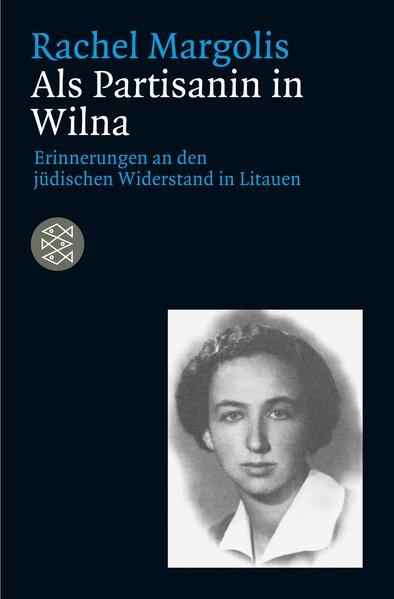Eine Partisanin in Wilna