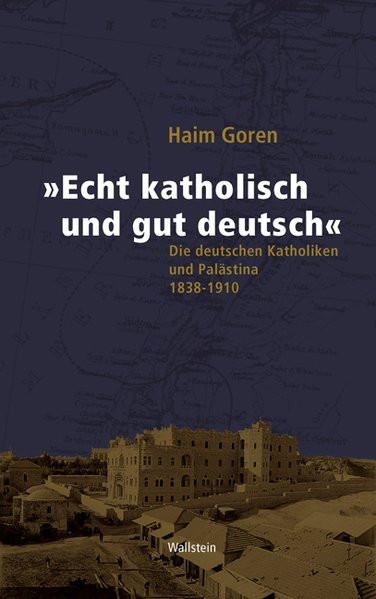 """""""Echt katholisch und gut deutsch"""""""