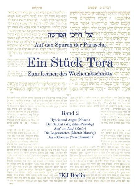 Auf den Spuren der Parascha. Ein Stück Tor zum Lernen des Wochenabschnitts. Bd. 2