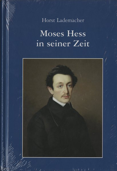 Moses Hess in seiner Zeit