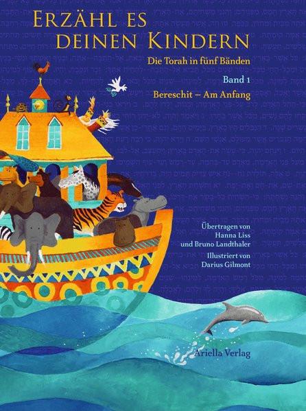 Erzähl es deinen Kindern. Die Torah für Kinder in fünf Bänden Bd. 1