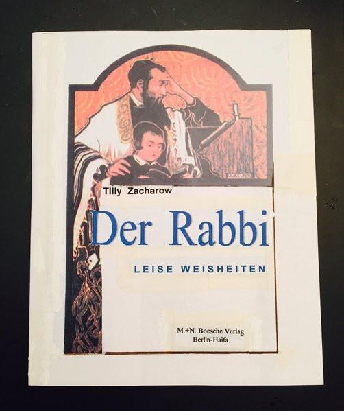 Der Rabbi. Leise Weisheiten