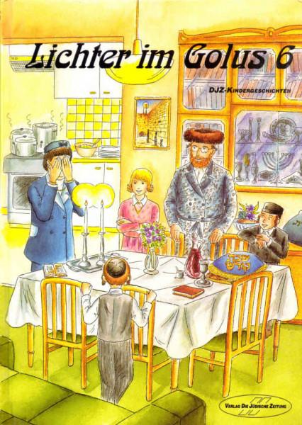 Lichter im Golus. Eine Auswahl von Kindergeschichten, Bd. 6