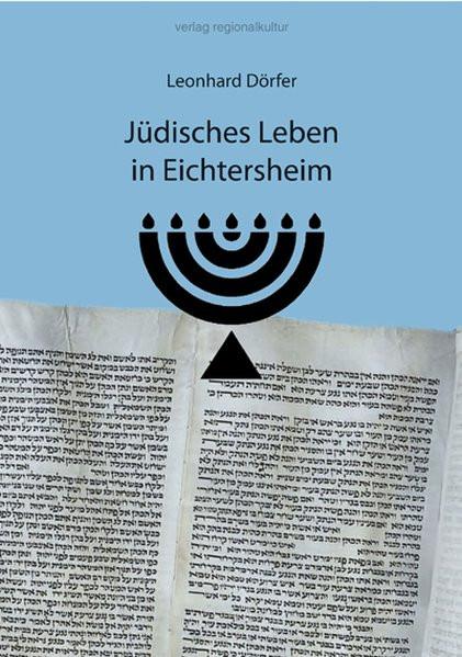Jüdisches Leben in Eichtersheim