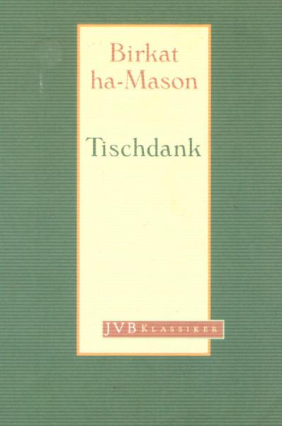Birkat ha-Mason - Tischdank