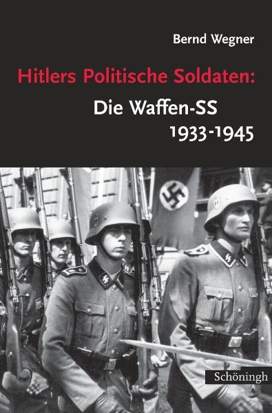 Hitlers Politische Soldaten