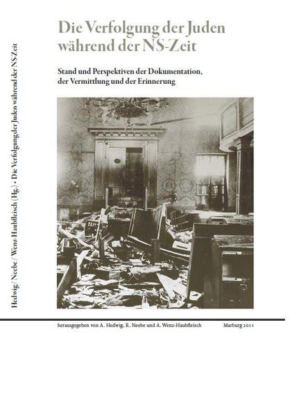 Die Verfolgung der Juden während der NS-Zeit