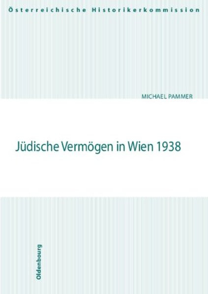 Jüdische Vermögen in Wien 1938