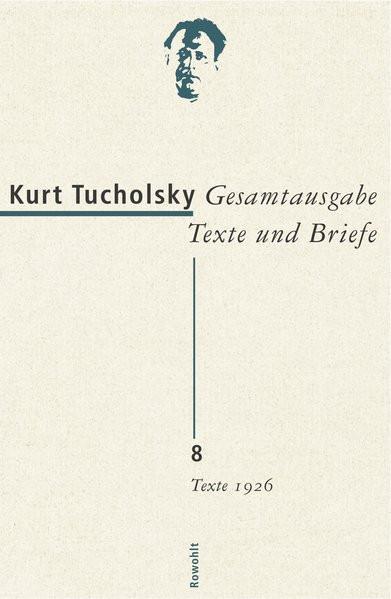 Gesamtausgabe Texte und Briefe, Bd. 8: Texte 1926