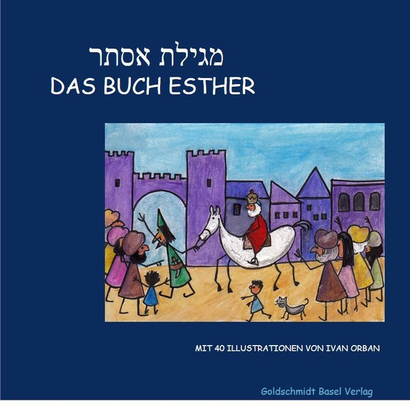 Megilat Esther. Das Buch Esther