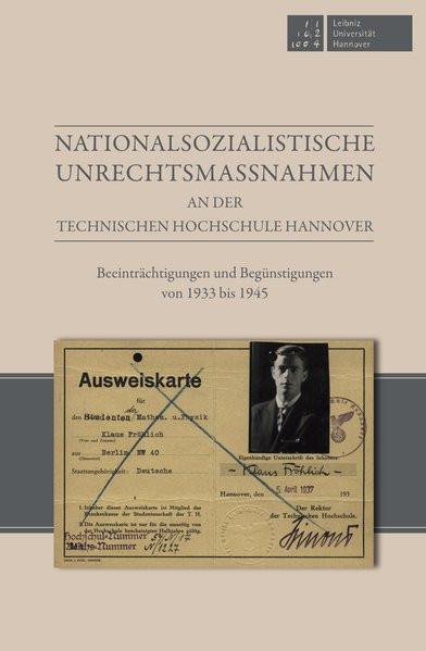 Nationalsozialistische Unrechtsmaßnahmen an der Technischen Hochschule Hannover