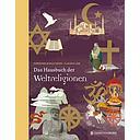 Das Hausbuch der Weltreligionen