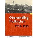 Obersendling und Thalkirchen in den Jahren 1933-1945