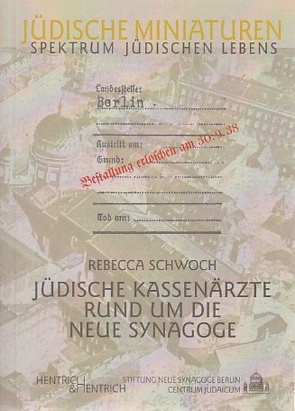 Jüdische Kassenärzte rund um die Neue Synagoge
