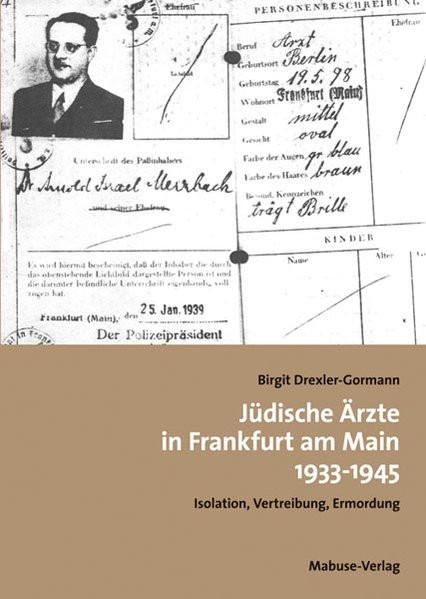 Jüdische Ärzte in Frankfurt am Main 1933-1945