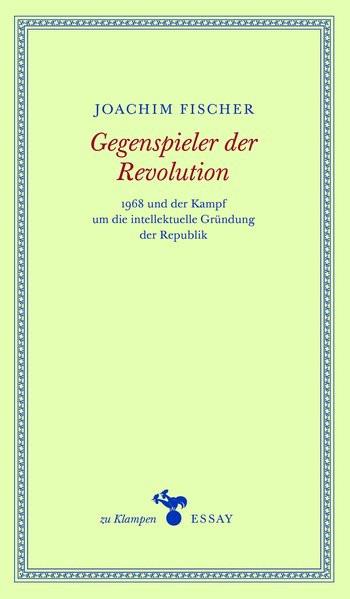 Gegenspieler der Revolution