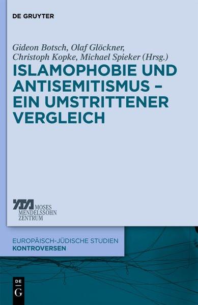 Islamophobie und Antisemitismus - Ein umstrittener Vergleich