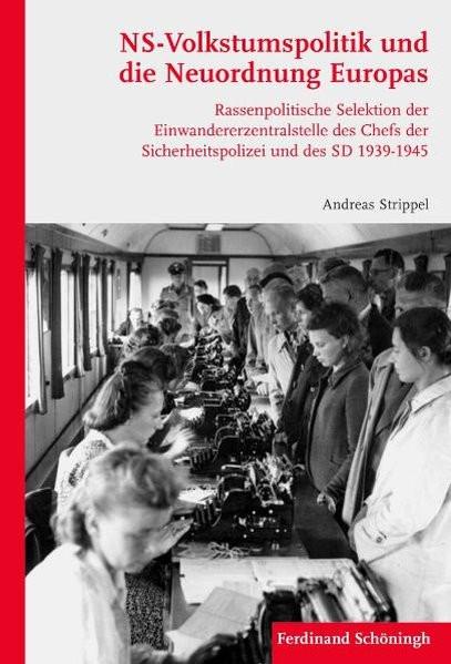 NS-Volkstumspolitik und die Neuordnung Europas