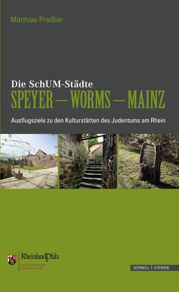 Die SchUM-Gemeinden Speyer - Worms - Mainz