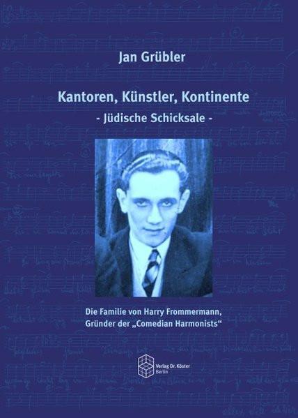 Kantoren, Künstler, Kontinente - Jüdische Schicksale -