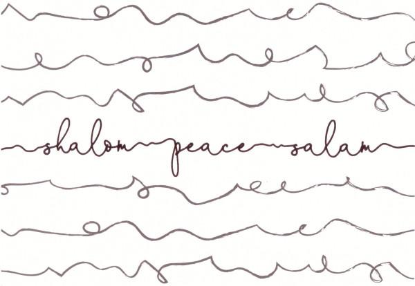 Shalom - Peace - Salam