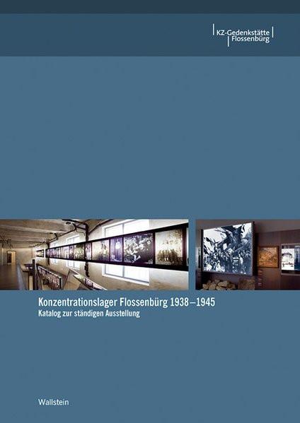 Konzentrationslager Flossenbürg 1938-1945
