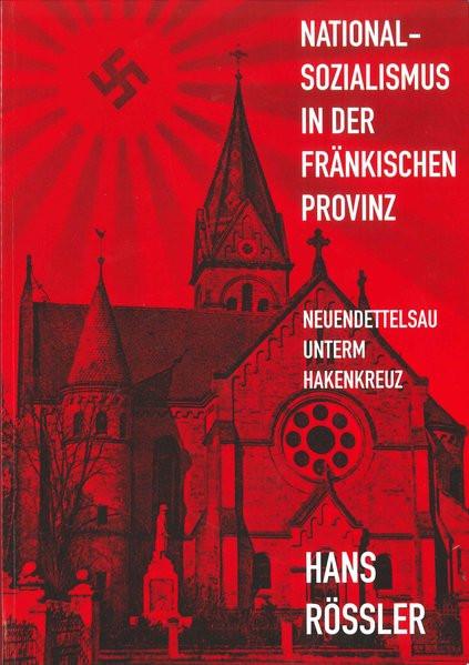 Nationalsozialismus in der fränkischen Provinz