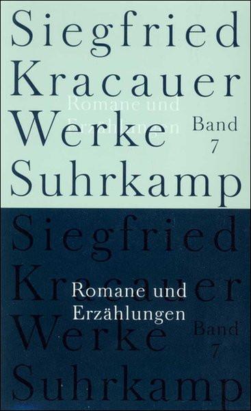 Werke. Bd. 7: Romane und Erzählungen