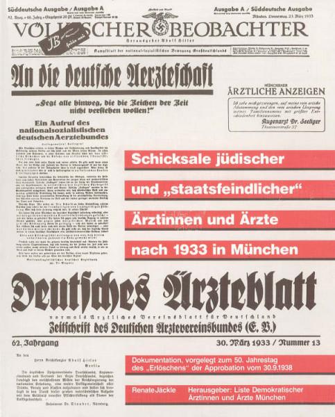 """Schicksale jüdischer und """"staatsfeindlicher"""" Ärztinnen und Ärzte nach 1933 in München"""