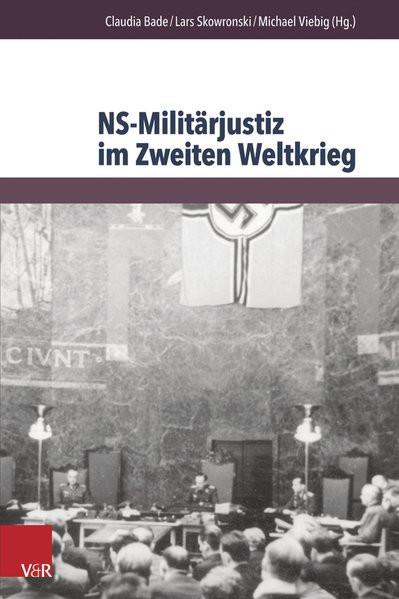 NS-Militärjustiz im Zweiten Weltkrieg