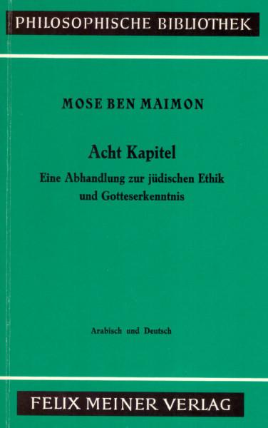 Mose ben Maimon - Acht Kapitel