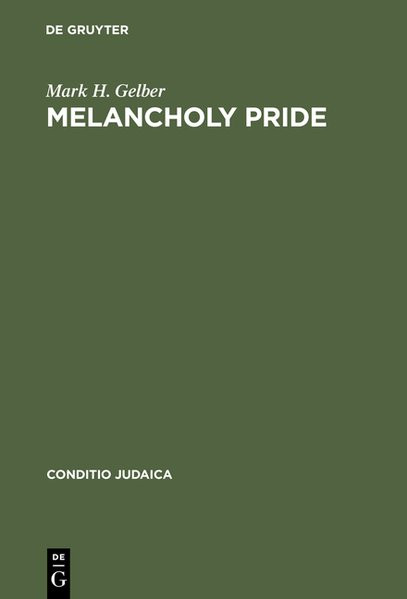Melancholy Pride. Nation, Race, and Gender in the German Literature of Cultural Zionism