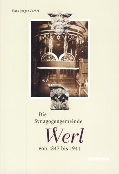Die Synagogengemeinde Werl von 1847 bis 1941