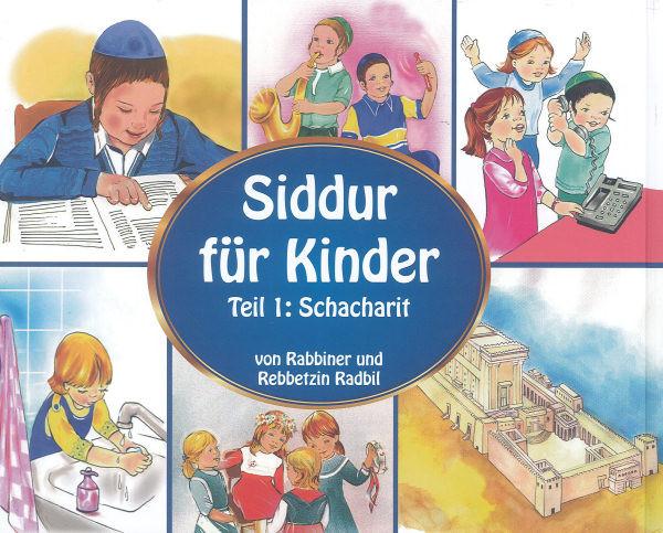 Siddur für Kinder.Teil I: Schacharit