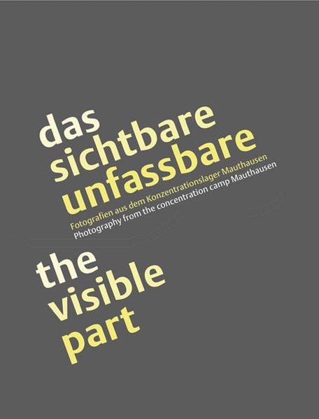 Das Sichtbare Unsichtbare