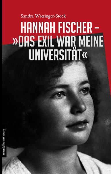 """Hannah Fischer - """"Das Exil war meine Universität"""""""