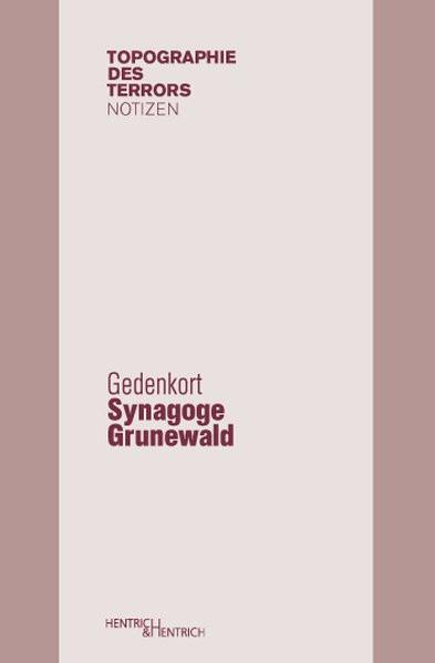 Gedenkort Synagoge Grunewald