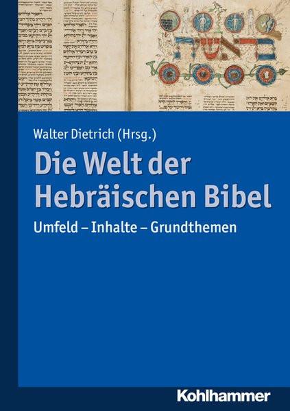 Die Welt der Hebräischen Bibel