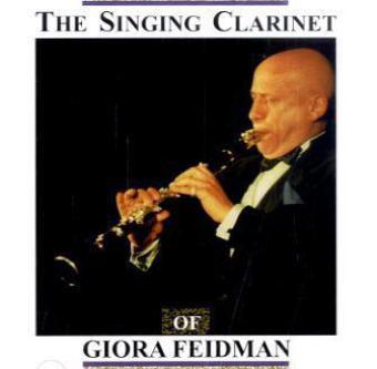The Singing Clarinet of Giora Feidman